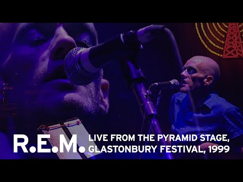 R.E.M. - Live from Glastonbury, 1999 (Complete BBC Broadcast)