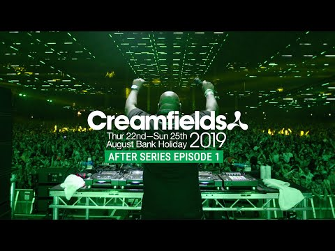 CREAMFIELDS 2019 AFTER SERIES - THE UNDERGROUND